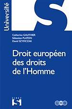 Téléchargez le livre :  Droit européen des droits de l'Homme