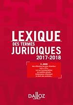 Téléchargez le livre :  Lexique des termes juridiques 2017-2018