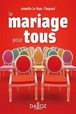 Téléchargez le livre :  Le mariage pour tous