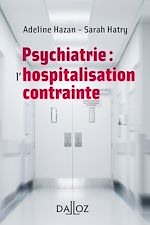 Download this eBook Psychiatrie : l'hospitalisation contrainte