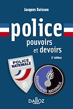 Download this eBook Police, pouvoirs et devoirs - 2e éd.
