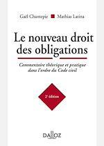 Téléchargez le livre :  Le nouveau droit des obligations. Commentaire théorique et pratique dans l'ordre du Code civil
