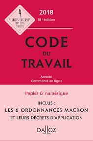 Téléchargez le livre :  Code du travail 2018, annoté et commenté en ligne