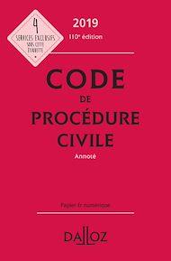 Téléchargez le livre :  Code de procédure civile 2019, annoté