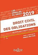 Download this eBook Annales Droit civil des obligations 2019. Méthodologie & sujets corrigés