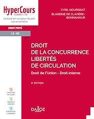 Téléchargez le livre :  Droit de la concurrence - Libertés de circulation - 6e ed.