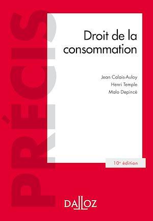 Téléchargez le livre :  Droit de la consommation - 10e ed.