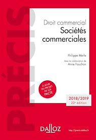 Téléchargez le livre :  Droit commercial. Sociétés commerciales  . Édition 2018-2019