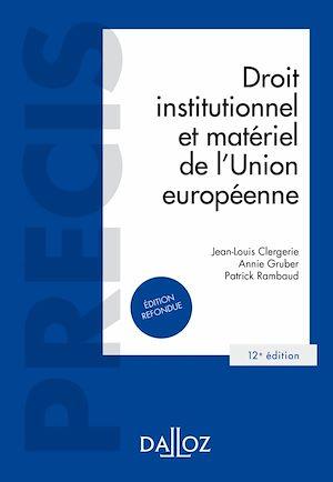 Téléchargez le livre :  Droit institutionnel et matériel de l'Union européenne
