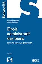 Download this eBook Droit administratif des biens. Domaine, travaux, expropriation