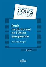 Download this eBook Droit institutionnel de l'Union européenne