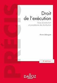 Téléchargez le livre :  Droit de l'exécution. - 3e éd.