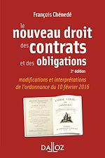 Download this eBook Le nouveau droit des contrats et des obligations