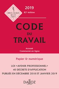 Téléchargez le livre :  Code du travail 2019, annoté et commenté - 82e éd.