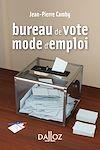 Télécharger le livre : Bureau de vote : mode d'emploi