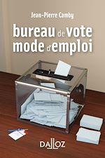 Téléchargez le livre :  Bureau de vote : mode d'emploi