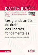 Download this eBook Les grands arrêts du droit des libertés fondamentales - 2e éd.