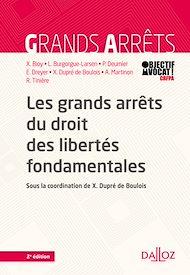 Téléchargez le livre :  Les grands arrêts du droit des libertés fondamentales - 2e éd.