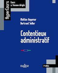Téléchargez le livre :  Contentieux administratif - 5e éd.