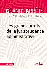 Téléchargez le livre :  Les grands arrêts de la jurisprudence administrative - 22e éd.