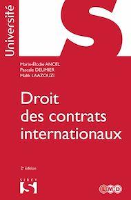 Téléchargez le livre :  Droit des contrats internationaux - 2e éd.