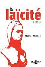 Téléchargez le livre :  La laïcité - 4e ed.