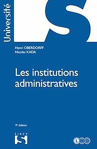 Téléchargez le livre :  Les institutions administratives - 9e éd.