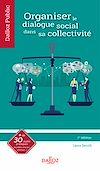 Télécharger le livre :  Organiser le dialogue social dans sa collectivité - 1re ed.