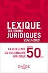 Télécharger le livre :  Lexique des termes juridiques 2020-2021 - 28e ed.