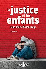 Téléchargez le livre :  La justice et les enfants - 2e ed.