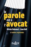 Télécharger le livre :  La parole est à l'avocat - 4e ed.