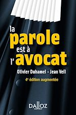 Download this eBook La parole est à l'avocat - 4e ed.