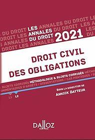 Téléchargez le livre :  Annales Droit civil des obligations 2021