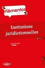 Téléchargez le livre :  Institutions juridictionnelles - 17e ed.
