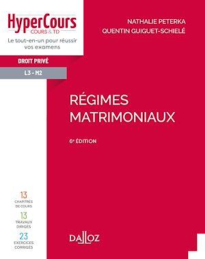 Téléchargez le livre :  Régimes matrimoniaux - 6e ed.