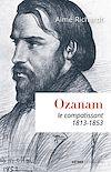 Télécharger le livre :  Ozanam, le compatissant