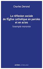 Download this eBook La réflexion sociale de l'Église catholique en paroles et en actes