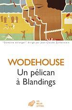 Download this eBook Un Pélican à Blandings