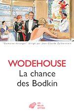 Download this eBook La Chance des Bodkin