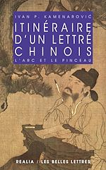 Download this eBook Itinéraire d'un lettré chinois