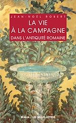 Download this eBook La Vie à la campagne dans l'Antiquité romaine
