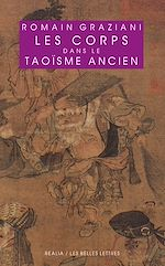 Download this eBook Les Corps dans le taoïsme ancien