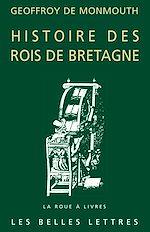Download this eBook Histoire des Rois de Bretagne