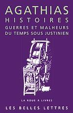Download this eBook Histoires. Guerres et malheurs du temps sous Justinien