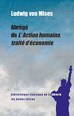 Download this eBook Abrégé de L'Action humaine, traité d'économie