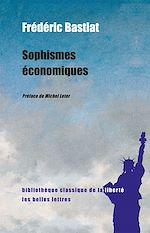 Téléchargez le livre :  Sophismes économiques