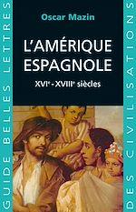 Download this eBook L'Amérique espagnole