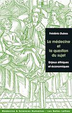 Download this eBook La Médecine et la question du sujet