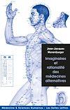 Télécharger le livre :  Imaginaires et rationalité des médecines alternatives