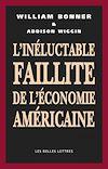Télécharger le livre :  L'Inéluctable faillite de de l'économie américaine